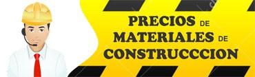 Precios de Materiales de Construccion